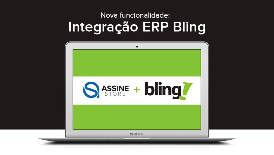 AssineStore + Bling - Integração Nota Fiscal